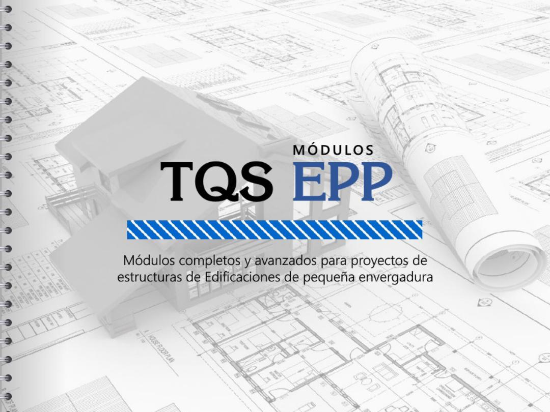 Carpeta Digital de los módulos TQS EPP
